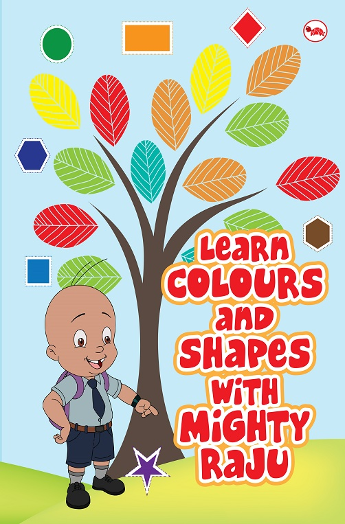 Learn Colours and Shapes with Mighty Raju_Cover