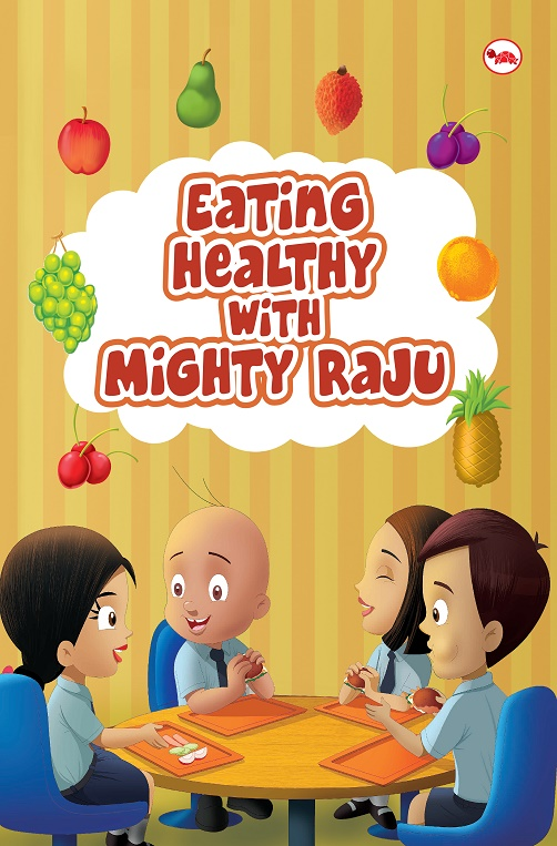 Eating Healthy with Mighty Raju_Cover