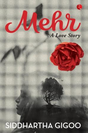 Mehr A Love Story Rupa Publications
